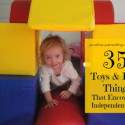 35 Toys That Encourage Learning & Independent Play
