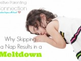 Why Skipping a Nap Results in Meltdown
