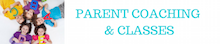 Parent Coach & Classes