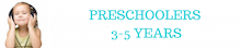 Preschooler 3 - 5 Years
