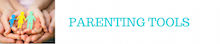 Parenting Tools